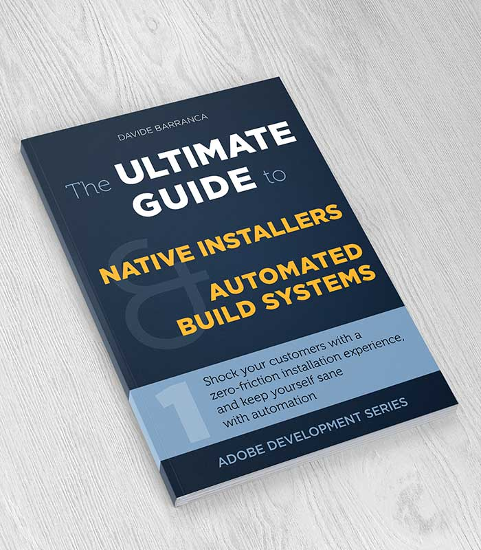 The Ultimate Guide to Native Installers and Automated Build Systems