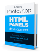 Photoshop HTML Panels Development book